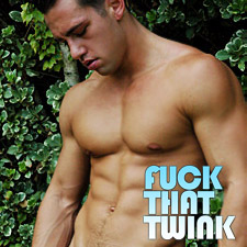 Join Fuck That Twink