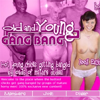 Join Old And Young Gangbang