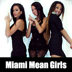 'Visit 'Miami Mean Girls''