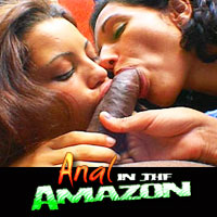 'Visit 'Anal In The Amazon''