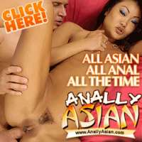 'Visit 'Anally Asian''
