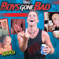 Boys Gone Bad