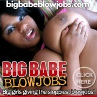 Join Big Babe Blowjobs