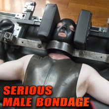 Join Serious Male Bondage