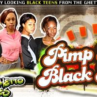 'Visit 'Pimp My Black Teen''